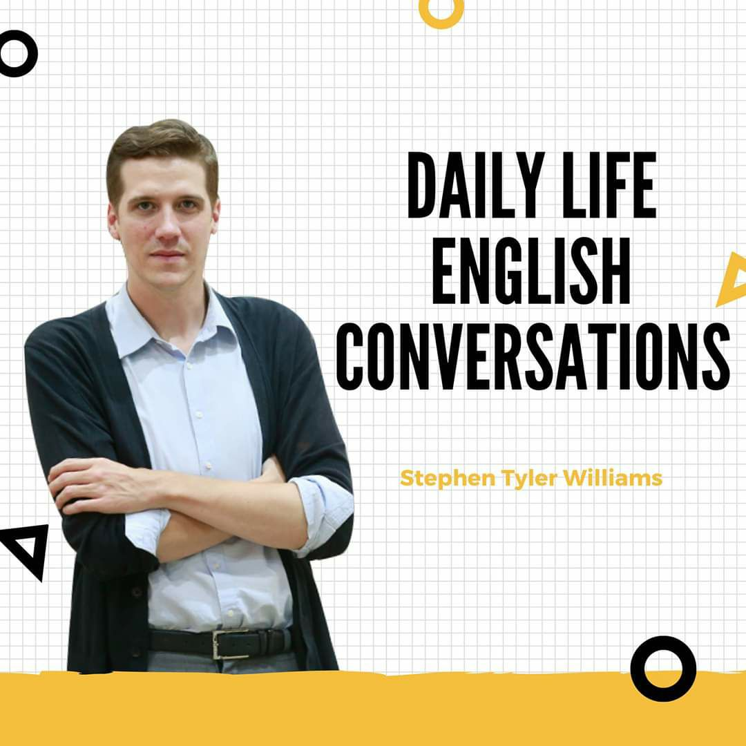 Daily Life English Conversations